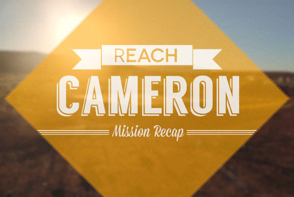 REACH: cameron mission recap