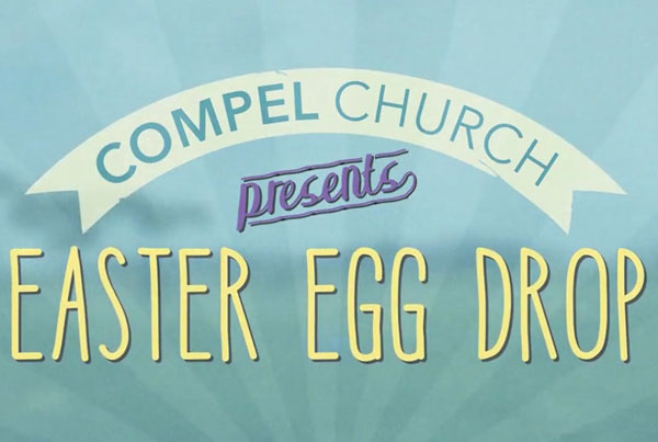 compel church: easter egg drop