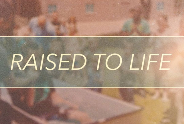 raised to life: baptisms at compel