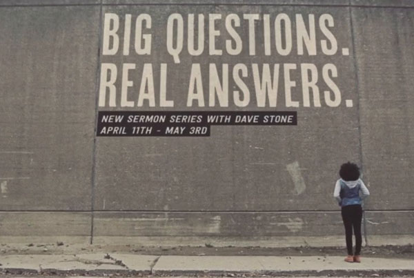 big questions. real answers: sermon promo